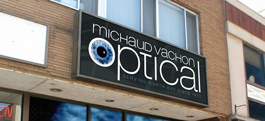 Michaud Vachon Optical Sign Board